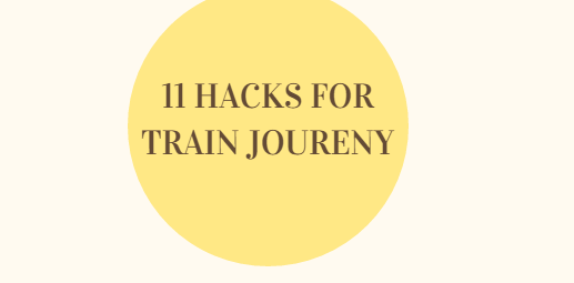 11 hacks of train journey