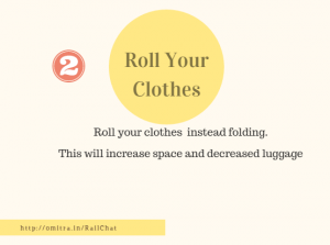 11 hacks of Train Journey- Roll your clothes
