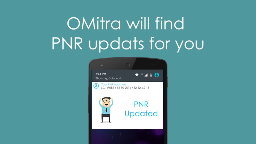Images showing OMitra PNR updates